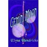 Gemini Moon (Paperback)By Elysa Hendricks