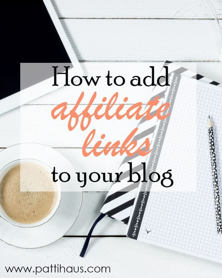 How to add Affiliate Links to your Blog Posts