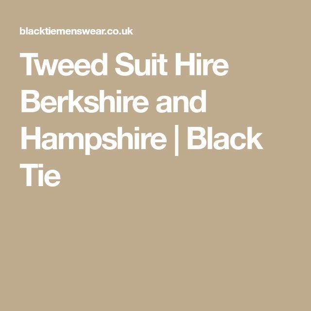 Tweed Suit Hire Berkshire and Hampshire | Black Tie