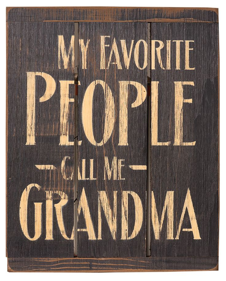 Rustic Primitive Home Decor Signs My Favorite People Call Me Grandma