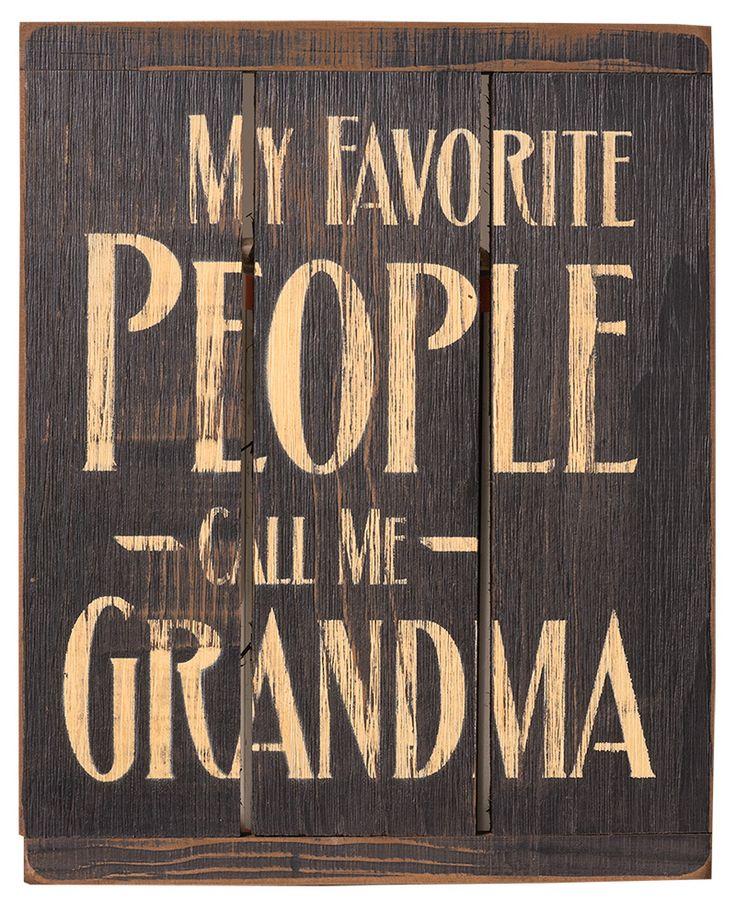 Merveilleux Rustic Primitive Home Decor Signs, My Favorite People Call Me Grandma.