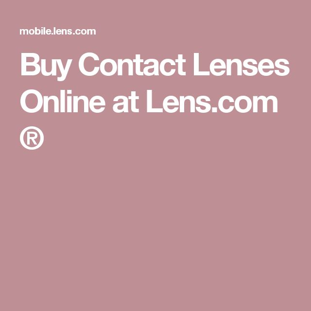 Buy Contact Lenses Online at Lens.com ®