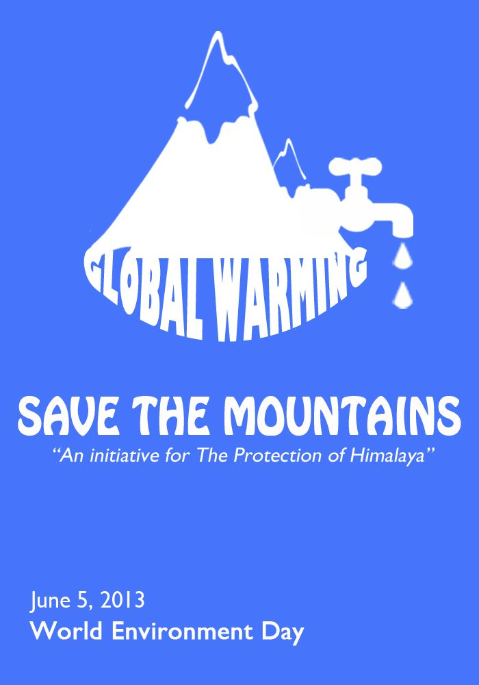 "Save the Mountains -""An initiative to protect Himalaya.."" @worldenvironmentday"