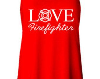 Love Your Firefighter Apparel