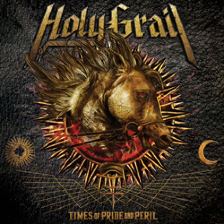 HOLY GRAIL – Times Of Pride and Peril CD Review