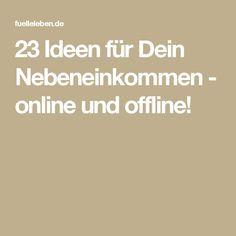 23 Ideen für Dein Nebeneinkommen – online und offline!