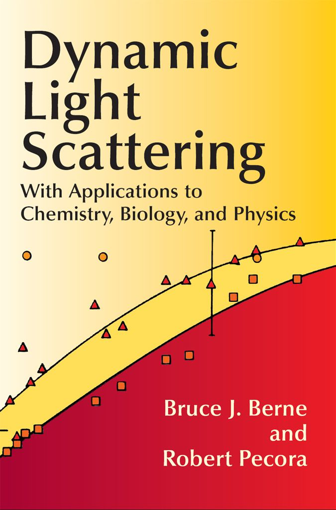 Dynamic Light Scattering by Bruce J. Berne   Lasers play an increasingly important role in a variety of detection techniques, making inelastic light scattering a tool of growing value in the investigation of dynamic and structural problems in chemistry, biology, and physics. Until the initial publication of this work, however, no monograph treated the principles behind current developments in the field.This volume presents a comprehensive introduction to the principles...