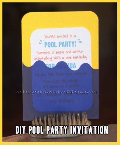 How To Make Pool Party Invitations http://www.make-your-own-invitations.com/how-to-make-pool-party-invitations.html