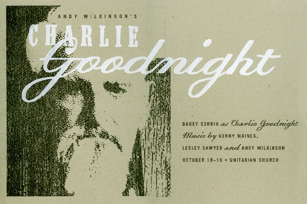 Charlie Goodnight play poster by Dirk Fowler