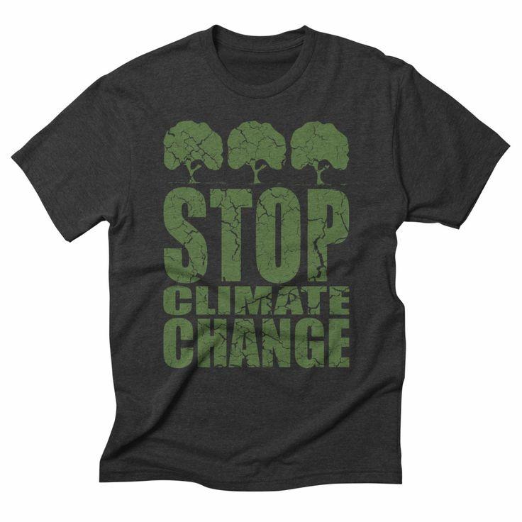 Stop climate change, heather t-shirt. #climatechange #awareness #tshirt #tshirtdesign #green #nature #environment #ecofriendly #ecofashion #eco #apparel #clothing #mensfashion #womensfashion