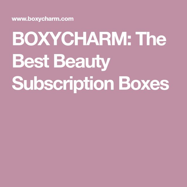 BOXYCHARM: The Best Beauty Subscription Boxes
