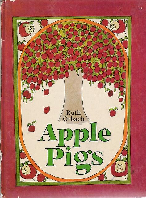 Ruth Orbach... Apple Pigs
