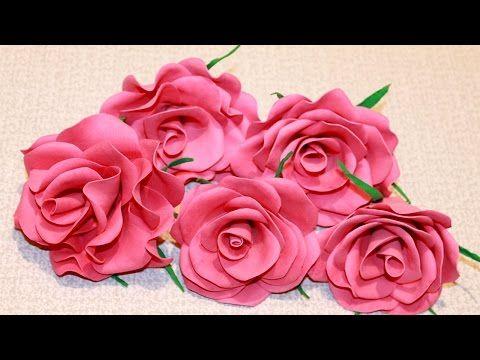 РОЗЫ из Фоамирана (Фом) Своими Руками/ Foam Roses Tutorial - YouTube