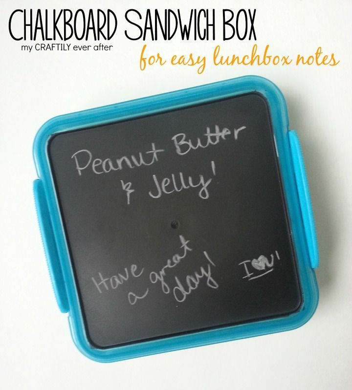 Easy Chalkboard Sandwich Box for school lunches - what a cute idea! No more wasting paper with notes - just write right on the box lid!