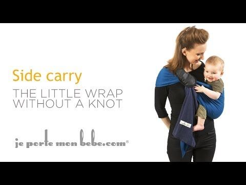 The Little Wrap Without a Knot - JPMBB : Side Carry and tummy to tummy