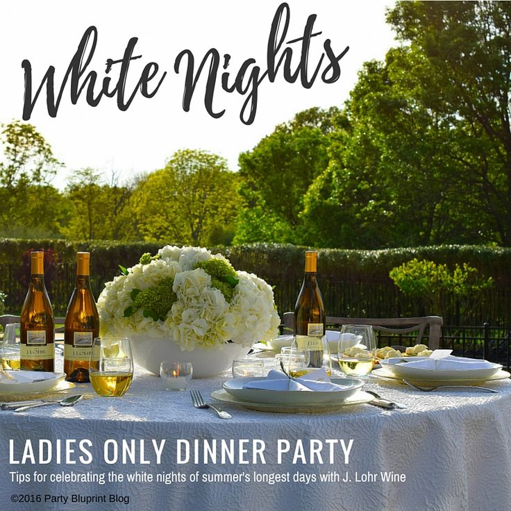 Dinner Party Entertainment Ideas Home Part - 31: Fun And Fabulous White Nights Ladies Only Dinner Party - Tips, How To Table  And Recipes For Hosting