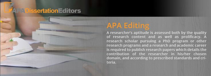 Who We Are We are a group of academic editors and research professionals who have a strong background in editing documents according to the American Psychological Association (APA) manual