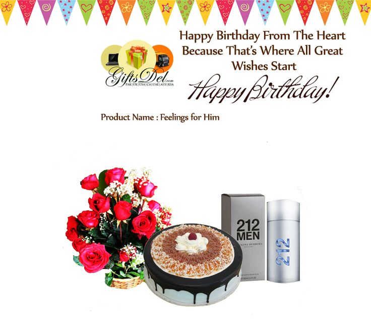 Send Birthday Cake, Flowers Basket and 212 Men Cologne ; a special gift for him on his Birthday through http://pk.giftsdel.com/Seasons-and-Occasions/Birthday-Gifts/Send-Birthday-Wishes-for-him