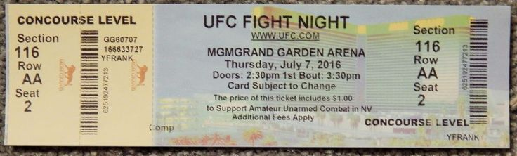 UFC FIGHT NIGHT  ORIGINAL USED TICKET MGM LAS VEGAS, JULY 7 2016 #UFCFIGHTNIGHT