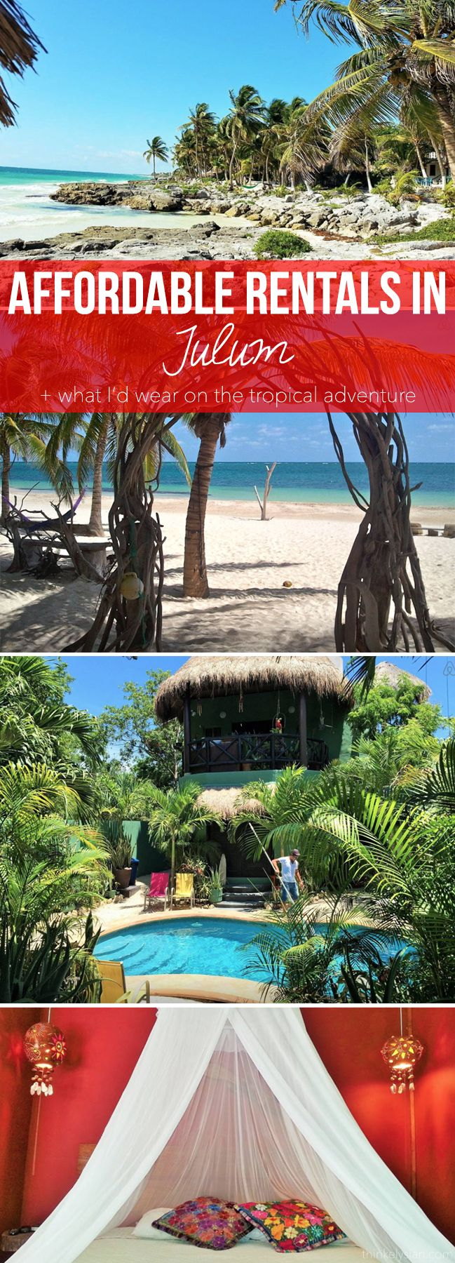 Wanderlust Wednesday - Affordable rentals in Tulum, Mexico + What I'd wear on the tropical adventure // www.thinkelysian.com