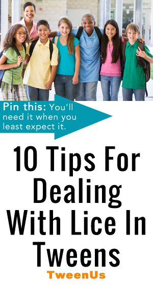 10 Tips for dealing with lice in tweens and teens, from a mom who has been there