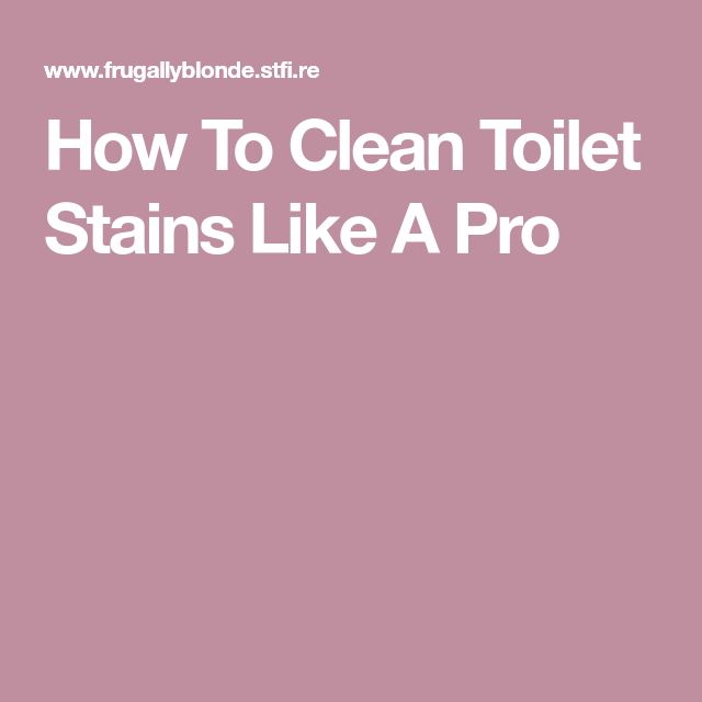 how to get rid of black stain in toilet bowl