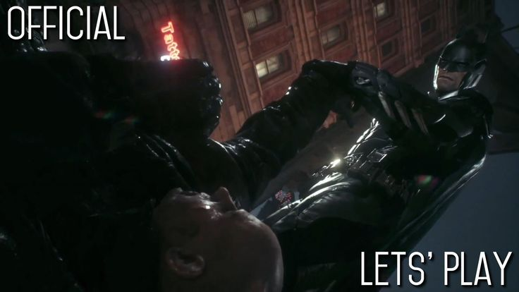 Batman Arkham Knight - Official Let's Play (PS4/Xbox One)