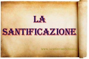 La santificazione: Le sètte