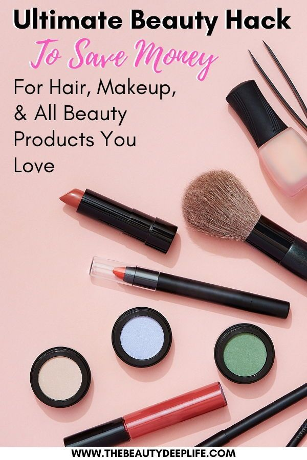How To Save Money On Beauty Products