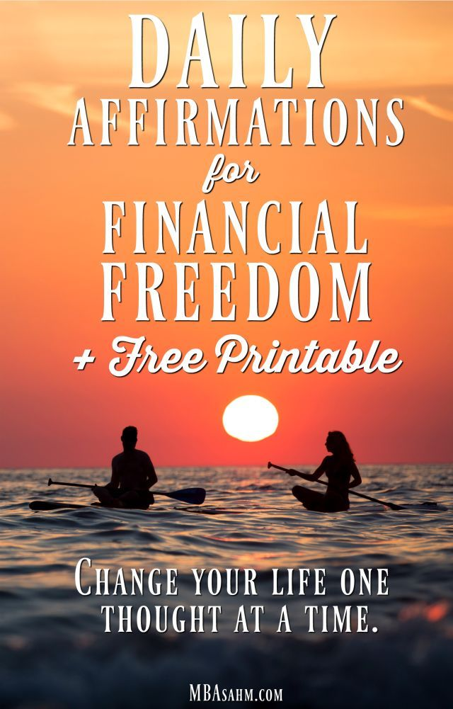 24 Daily Affirmations For Financial Freedom Printable List Mba Sahm Financial Freedom Affirmations Daily Affirmations
