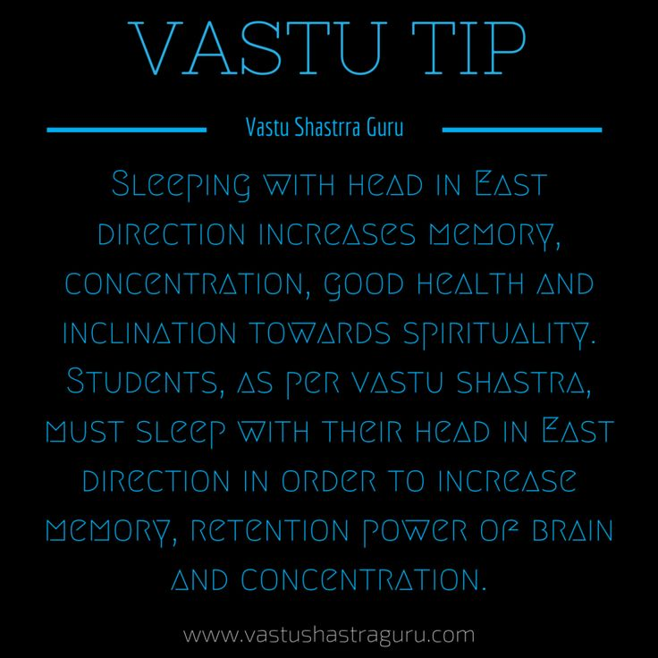 Keep head towards East while sleeping.