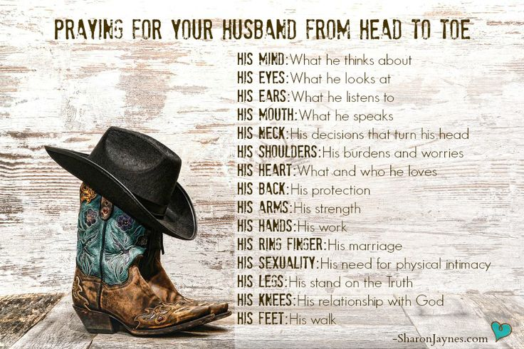 Praying for your husband from head to toe.