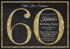 60th birthday invitation. Gold Glitter Birthday Party invite. Adult Surprise Birthday. Elegant. Printable digital DIY. by arthomer on Etsy https://www.etsy.com/listing/181332677/60th-birthday-invitation-gold-glitter
