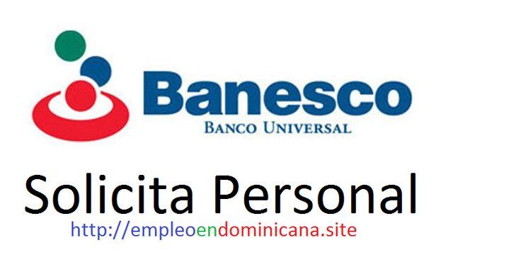oferta de trabajo en republica dominicana reclutate en banco-banesco