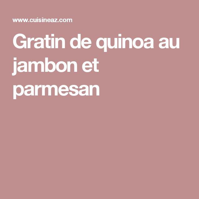 Gratin de quinoa au jambon et parmesan