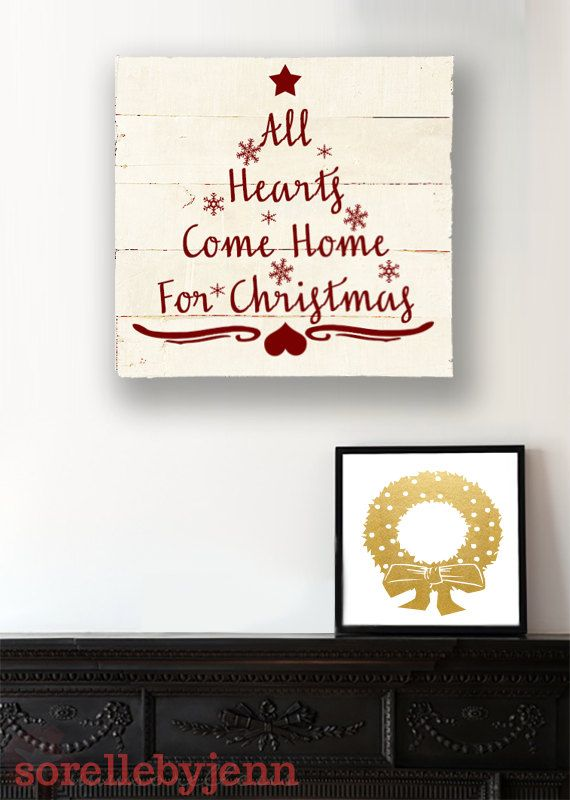 All Hearts Come Home for Christmas Pallet Sign by SorellebyJenn