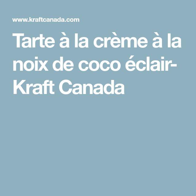 Tarte à la crème à la noix de coco éclair- Kraft Canada