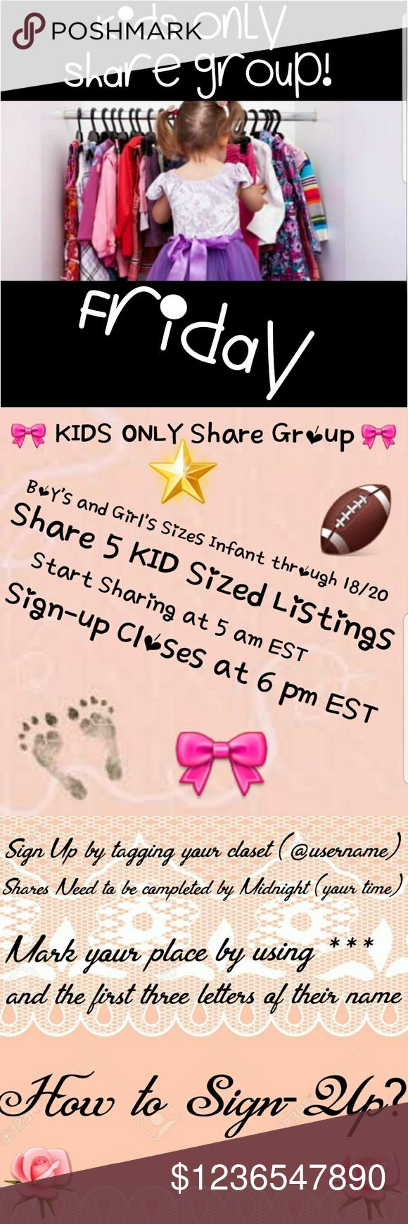 🎀 KIDS ONLY 🎀 FRIDAY 3/8 🏈 SIGN UP NOW 🏈 🎀 KIDS ONLY Share Group 🎀  Boy's and Girl's Sizes Infant through 18/20  🏈 Sign Up by tagging your closet (@username)  🏈Must sign up before 6pm EST ... 6pm Group sign up is closed!   🎀 Please Like - Share Listing -  Tag your PFFs  🏈Share 5 KID Sized Listings from each closet  🎀Have your shares completed and sign out prior to Midnight (your time)  🏈You may start sharing as soon as the first person signs up...YOU DO NOT NEED TO WAIT UNTIL…