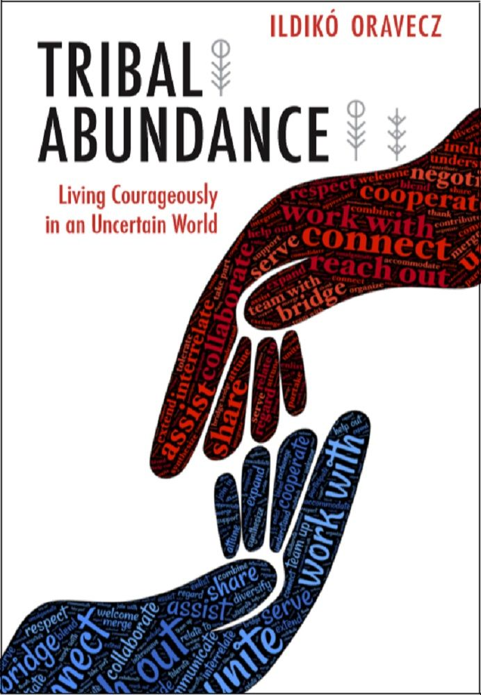 Embracing Tribal Abundance Will Help You Surround Yourself With The Supportive And Collaborative Tribe Necessary To L Apartheid Era 12th Book Amazon Publishing