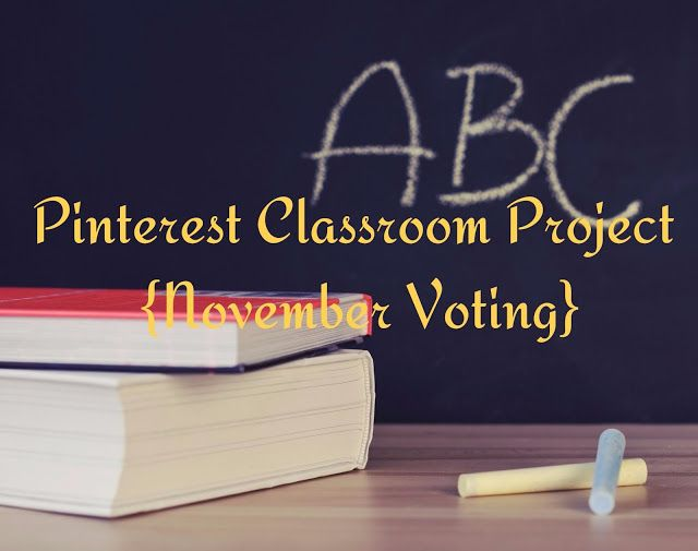 Pinterest Classroom Project {November Voting} - Living in Wonderland