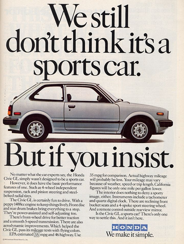 """""""We still don't think it's a sports car. But if you insist."""" 1982 Honda Civic ad. #whataride"""