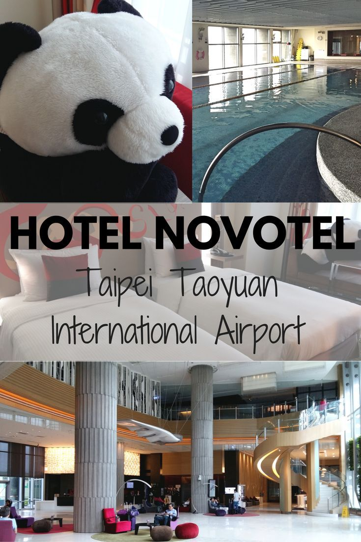 Looking for accommodations in Taipei? Check out the Hotel Novotel Taipei Taoyuan International Airport.: