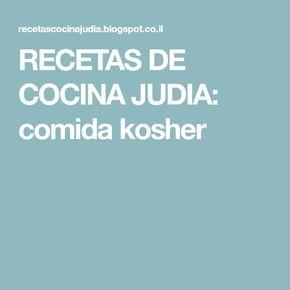 RECETAS DE COCINA JUDIA: comida kosher