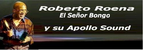 Roberto Roena, es un bongocero y bailarín de salsa. Nacido el 16 de enero de 1940, en el barrio Dulces Labios de Mayagüez, Roena da sus primeros pasos en el arte montando rutinas de baile con su hermano Cuqui en La Sultana del Oeste