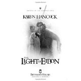 Light of Eidon (Legends of the Guardian-King, Book 1) (Kindle Edition)By Karen Hancock