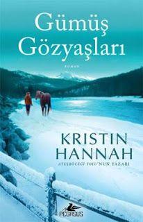 Kristin Hannah ' Gumus Gozyaslari ' ePub ebook PDF ekitap indir   e-Babil Kütüphanesi