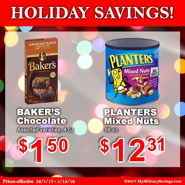 Save on Baker's Baking Chocolate and Planters Mixed Nuts at the Commissary through December 2017! Kraft Heinz   Featured Brands   My Military Savings   Deals, Coupons