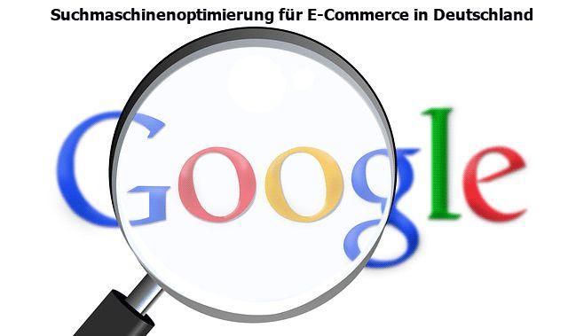 Suchmaschinenoptimierung für E-Commerce in Deutschland http://www.maria-johnsen.com/deutschblog/suchmaschinenoptimierung-in-deutschland/