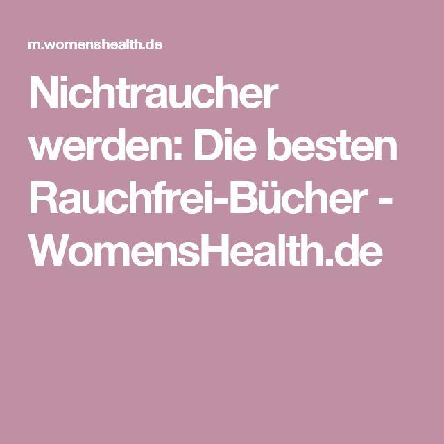 Nichtraucher werden: Die besten Rauchfrei-Bücher - WomensHealth.de