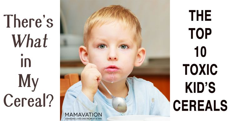 A nice chart of good and bad cereals for kids. Top 10 Toxic Kid Cereals To Avoid At All Costs - Mamavation